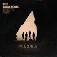 Amazons - Future Dust [LP]