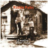 Robbie Fulks - Country Love Songs [180 Gram] [Download Included]