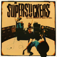 Supersuckers - Evil Powers Of Rock And Roll