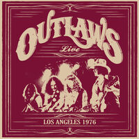 Outlaws - Los Angeles 1976 [Limited Edition]