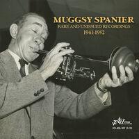 Muggsy Spanier - Rare & Unissued Masters 1941-1952