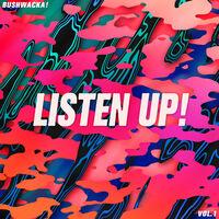 Bushwacka - Listen Up: Vol 01 (1995-2005) (Uk)
