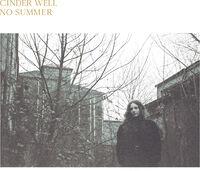 Cinder Well - No Summer