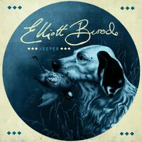 Elliot Brood - Keeper