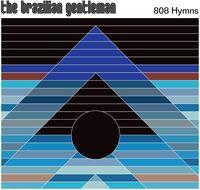 Brazilian Gentleman - 808 Hymns