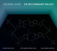 Lewis / Chase / Jessen - Recombinant Trilogy