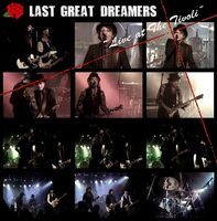 Last Great Dreamers - Live At The Tivoli