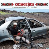 Comorian - We Are An Island But We're Not Alone