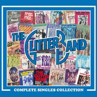 Glitter Band - Complete Singles Collection (Uk)