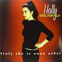 Holly Golightly - Truly She Is None Other [Colored Vinyl] [180 Gram]