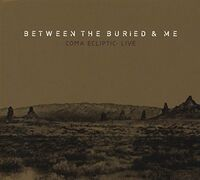 Between The Buried And Me - Coma Ecliptic: Live [CD+DVD]