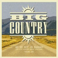 Big Country - We're Not In Kansas 1