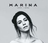 Marina - Love + Fear