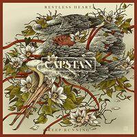 Capstan - Restless Heart, Keep Running