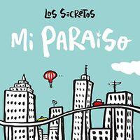 Los Secretos - Mi Paraiso