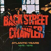Back Street Crawler - Atlantic Years 1975-1976 (Uk)