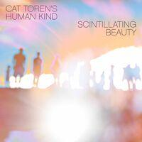 Toren / Cat Torens Human Kind - Scintillating Beauty