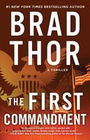 Thor, Brad - The First Commandment: A Thriller