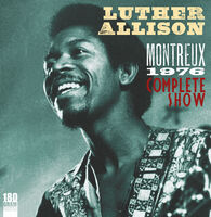 Luther Allison - Montreux 1976