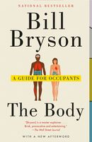 Bryson, Bill - The Body: A Guide for Occupants