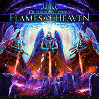 Christiano Fillipini's Flames Of Heaven - The Force Within
