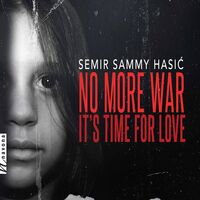 Semir Sammy Hasi? - No More War