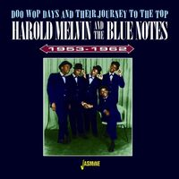 Harold Melvin & The Blue Notes - Doo Wop Days & Their Journey To The Top 1953-1962