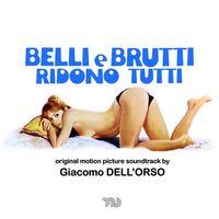 Giacomo Dellorso  (Ita) - Belli E Brutti Ridono Tutti / O.S.T. (Ita)