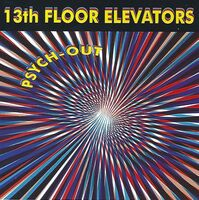 The 13th Floor Elevators - Psych-Out