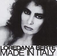 Loredana Berte - Made In Italy (Rmst) (Ita)