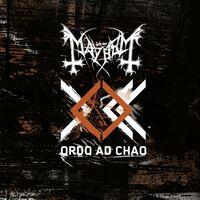 Mayhem - Ordo Ad Chao (Uk)