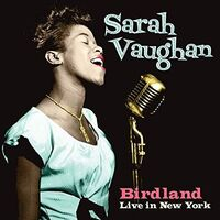 Sarah Vaughan - Birdland Live In New York (Uk)