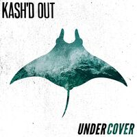 Kashd Out - Undercover
