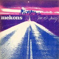 Mekons - Fear & Whiskey