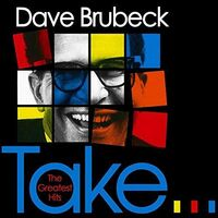 Dave Brubeck - Take The Greatest Hits (Uk)