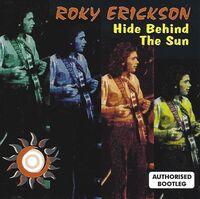 Roky Erickson - Hide Behind The Sun