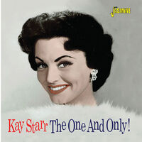 Kay Starr - One & Only!