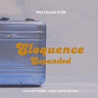 Wolfgang Flur - Eloquence Expanded: Complete Works [Limited Edition] (Uk)