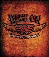 Waylon Jennings - The Outlaw Performance