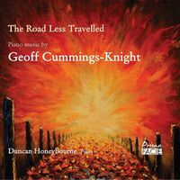 Duncan Honeybourne - The Road Less Travelled: Piano Music By Geoff Cummings Knight