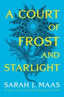Maas, Sarah J - A Court of Frost and Starlight: A Court of Thorns and Roses