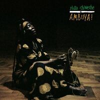 Stella Chiweshe - Ambuya