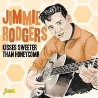 Jimmie Rodgers - Kisses Sweeter Than Honeycomb