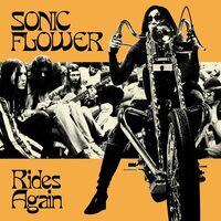 Sonic Flower - Rides Again (Blk) [Colored Vinyl] (Ylw)