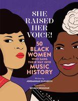 Jordannah Elizabeth  / Dengoue,Briana - She Raised Her Voice (Hcvr) (Ill)