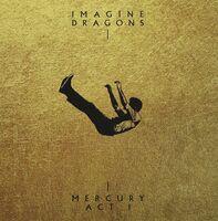 Imagine Dragons - Mercury – Act 1 [Import Deluxe]