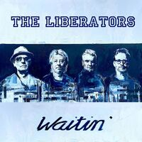 Liberators - Waitin'