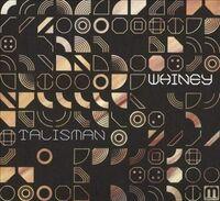 Whiney - Talisman (Uk)