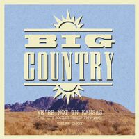 Big Country - We're Not In Kansas 3