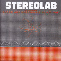 Stereolab - The Groop Played Space Age Batchelor Pad Music [Clear LP]